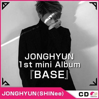 JONGHYUN 『 BASE 』 ( SHINee ジョンヒョン) ◆ 1st MINI [初のソロミニアルバム]/ミニ1集/JONG HYUN シャイニー【CD】の画像