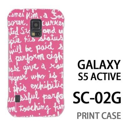 GALAXY S5 Active SC-02G 用『0731 ピンク 英語』特殊印刷ケース【 galaxy s5 active SC-02G sc02g SC02G galaxys5 ギャラクシー ギャラクシーs5 アクティブ docomo ケース プリント カバー スマホケース スマホカバー】の画像