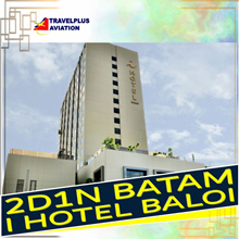 2D/1N BATAM I HOTEL BALOI  PACKAGE TOUR(FERRY+TRANSFERS+HOTEL W/BREAKFAST+TOUR WITH LUNCH )