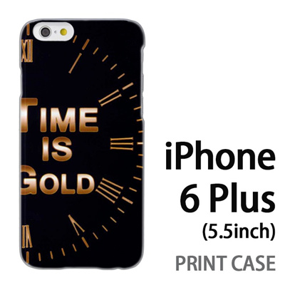 iPhone6 Plus (5.5インチ) 用『No3 Time is GOLD』特殊印刷ケース【 iphone6 plus iphone アイフォン アイフォン6 プラス au docomo softbank Apple ケース プリント カバー スマホケース スマホカバー 】の画像