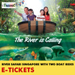 【iTravel eTicket】 River Safari Singapore Admission Ticket with Two Boat Rides 河川生态园