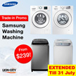 [TRADE-IN PROMO] Samsung Washing Machine/Washer Top Load/Front Load [4 model] From $239 !! Up 70%off