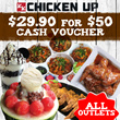 [CHICKEN UP] $29.90 for $50 offer ALL BRANCHES! Available at ALL Outlets. Grab Now!