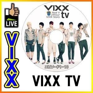 【韓流DVD K-POP DVD 韓流グッズ 】VIXX TV Real V 24hour VIXX Story [#1-#10] ヴィックス 韓国音楽番組 DVDの画像