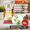Buy 2 get 1 Free EXOTICO instant kopi sumatra green coffee / Free shipping Jabodetabek
