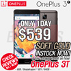 [Prompt Delivery!][Soft Gold Instock!!!!] OnePlus 3T 6GB + 64GB OxygenOS 3.5 Qualcomm® Snapdragon 821 A3010 (2.35 GHz)
