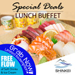 [EARLYBIRD!] A La Carte Japanese Lunch Buffet by Shinkei Japanese Restaurant. Over 140 Varieties.BACK BY POPULAR DEMAND! Located at Toa Payoh Town Centre.