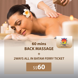 60mins BACK MASSAGE + 2ways all in Batam ferry ticket