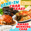 Award Winning Crab - Crab Feast  $19.90 for 2 Pax – Choose from 3 flavors. (More Option Available)