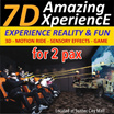[7Dxperience] 7D Motion Ride | 1 for 1 for $15.00!
