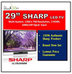 SHARP LC-29LE440M MULTI-SYSTEM LED TV. 1366 x 768 Resolution. 2 HDMI Output. One Year Local Warranty. Safety Mark.