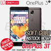 [Soft Gold Instock!!!!] [CNY SALE!!] [instock now!!] OnePlus 3T 6GB + 64GB OxygenOS 3.5 Qualcomm® Snapdragon 821 A3010 (2.35 GHz)