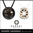 BANDEL METALIC NECKLACE メタリックネックレス バンデル