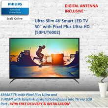 PHILIPS 50 inch SMART LED TV of ultra slim 4K with warranty by Philips 50PUT6002 FOC DIGITAL ANTENNA