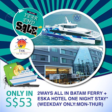 BATAM FERRY 2 WAYS TICKETS AND ESKA HOTEL ONE NIGHT STAY PROMOTION