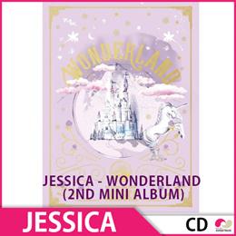 送料無料【1次予約限定価格】JESSICA(ジェシカ) - WONDERLAND (2ND MINI ALBUM) ★絶対チャート反映!!★ 2NDミニアルバム【発売12/13】【発送12月末】【韓国音楽】【K-POP】【CD】