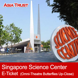 Singapore Science Centre + Omni-Theatre + Butterflies Up-Close E-Ticket admission ticket