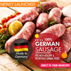 【100% German Sausage】【Fed with Healthy and Nutritious animal feeds】【Direct to your Doorstep】