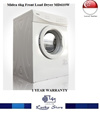 MIDEA 6KG FRONT LOAD DRYER MD610W * 6 YEARS WARRANTY ON MOTOR * 2 YEARS WARRANTY ON PARTS * 1 YEAR WARRANTY ON SERVICE