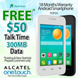 New ALCATEL ONETOUCH POP D1 Android Smartphone with FREE $50 Talk Time and 300MB Data   New or Existing StarHub Prepaid Customers Only   TnC Apply   18 Months Local Warranty   While Stocks Last