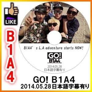 ◆K-POP DVD◆ B1A4 GO! B1A4[2014.05.28] Mnet America/ ジニョン シヌゥ サンドゥル バロ ゴンチャン◆K-POP DVD◆の画像