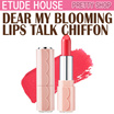 ★ETUDE HOUSE★[Chiffon] Dear My Blooming Lips Talk Chiffon
