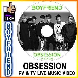 Boyfriend ボーイフレンド OBSESSION PV  TV LIVE SHOW / ◆K-POP DVD◆ ドンヒョン ヒョンソン ジョンミン ヨンミン クァンミン ミヌの画像