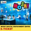 【iTravel eTicket】MOSH! Digital Edutainment Centre Ticket for Adults / Children