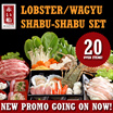 50% Off Japanese HotPot - per pax for Signature Japanese Hot ​Pot Lobster Set Or Wagyu Set