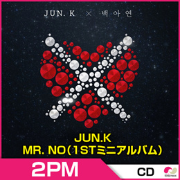 【初回ポスター付】★送料無料【3次予約】2PM JUN.K(ジュンケイ) - MR. NO(1STミニアルバム)★2pm 1st mini Album【発売8/9】【発送8月末】【韓国音楽】【K-POP】【CD】