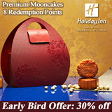 [Holiday Inn] Mooncakes Early Bird Promotion. 30% off with Free Dining Voucher. 4 Choices Available. 8 Redemption Outlets
