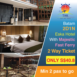 Batam 2D1N Eska Hotel With Majestic Fast Ferry 2 Way Ticket
