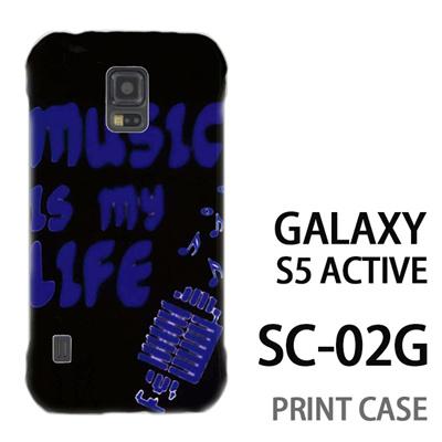 GALAXY S5 Active SC-02G 用『No3 music is my life』特殊印刷ケース【 galaxy s5 active SC-02G sc02g SC02G galaxys5 ギャラクシー ギャラクシーs5 アクティブ docomo ケース プリント カバー スマホケース スマホカバー】の画像