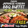 [1ST IN SG!] No Top Up Needed! Japanese and Korean Fusion BBQ Buffet at His.Tori. FREE Soju Mojito. Conveniently located near Tanjong Pagar MRT and China Town MRT.