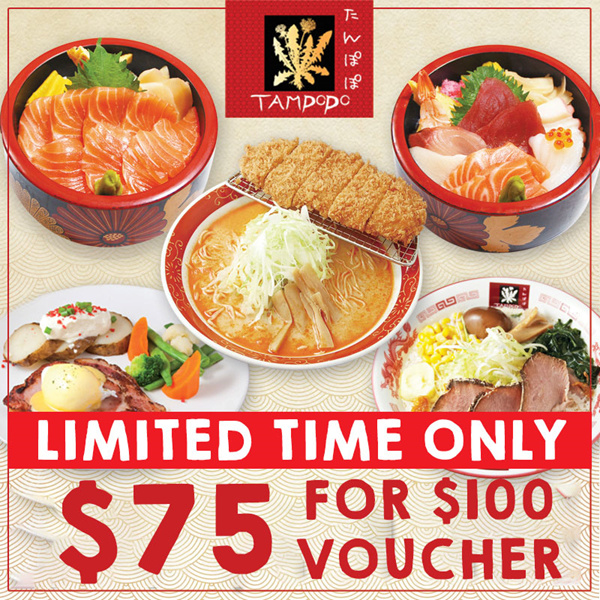 [TAMPOPO] $75 For $100 Cash Voucher. 4 outlets available. Promotion will end on 24th September 2017.