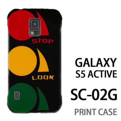 GALAXY S5 Active SC-02G 用『No3 STOP LOOK LISTEN』特殊印刷ケース【 galaxy s5 active SC-02G sc02g SC02G galaxys5 ギャラクシー ギャラクシーs5 アクティブ docomo ケース プリント カバー スマホケース スマホカバー】の画像