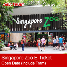 Singapore Zoo Ticket / Eticket / open date / Admission + Tram Ride 新加坡日间动物园电子票