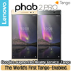 Lenovo Phab 2 Pro with Tango  64GB 128GB Dual-SIM / Tango / new technology from google/ Android 6.0 / RAM 4GB / 4050mAh