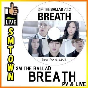 ◆韓流DVD◆ S.M. THE BALLAD VOL2 BREATH PV  LIVE/ 東方神起 TVXQ F(x) 少女時代 SUPER JUNIOR EXO エクソ チェンの画像