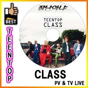 ◆K-POP DVD◆TEENTOP ティーントップ CLASS Rocking PV amp  TV Live DVD 韓流dvd / C.A.P チョンジ L.Joe ニエル リッキー チャンジョの画像