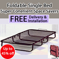 Foldable Single Bed!!! Super Convenient! Space Savers!!! Fold It Up And Roll away!!! 6 Months Warranty!!! Hurry!!! Limited!!! Free Delivery N Installation!!!