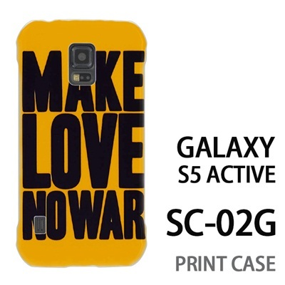 GALAXY S5 Active SC-02G 用『0116 メイクラブ・ノーウォー 黄×黒』特殊印刷ケース【 galaxy s5 active SC-02G sc02g SC02G galaxys5 ギャラクシー ギャラクシーs5 アクティブ docomo ケース プリント カバー スマホケース スマホカバー】の画像