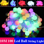10M Led String Lights 100 Led Ball Holiday Wedding Patio Decoration Lamp Festival Christmas Lights Outdoor Lighting