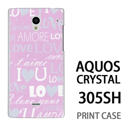 AQUOS CRYSTAL 305SH 用『0115 愛言葉 ピンク』特殊印刷ケース【 aquos crystal 305sh アクオス クリスタル アクオスクリスタル softbank ケース プリント カバー スマホケース スマホカバー 】の画像