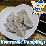 [BEST Seller] 皮薄馅厚 HOMEMADE DUMPLING / 50 Pcs