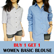 [BUY 1 GET 1] Women Basic Blouse / Long Sleeve / Good Quality