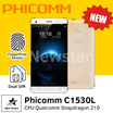 [New Phone! SG Seller! ] Phicomm C1530L/CPU:Qualcomm Snapdragon 210/GPU:Adreno 304/1G RAM +8GB Storage Expandable up to 32GB /Finger Print Sensor/Dual Sim Card