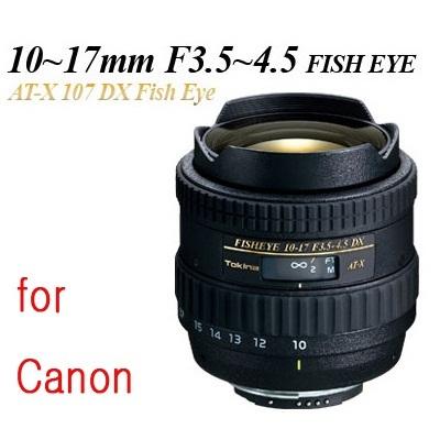 【クリックで詳細表示】Tokina AT-X107DX Fish Eye10~17mm F3.5~4.5(for canon)