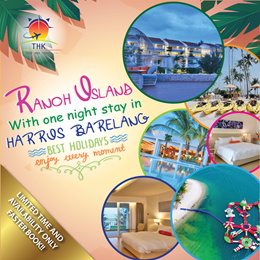 2D1N RANOH ISLAND  AND HARRIS BARELANG PACKAGE(MIN 2PAXS ADULTS TO GO)