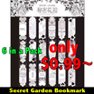 Secret Garden BOOKMARK - 6 piece in a pack - Lowest in town